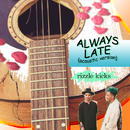Always Late (Acoustic)/Rizzle Kicks