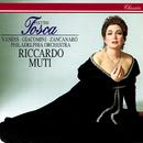 Puccini: Tosca/Riccardo Muti, Carol Vaness, Giuseppe Giacomini, Giorgio Zancanaro, Philadelphia Orchestra