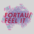 Feel It/Fortau