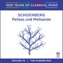 Schoenberg: Pelleas und Melisande (1000 Years Of Classical Music, Vol. 78)/Sydney Symphony Orchestra, Edo de Waart