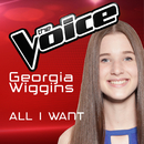All I Want (The Voice Australia 2016 Performance)/Georgia Wiggins