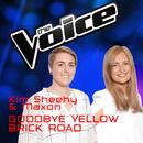 Goodbye Yellow Brick Road (The Voice Australia 2016 Performance)/Kim Sheehy, Maxon
