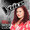 Good Luck (The Voice Australia 2016 Performance)/Ellen Reed