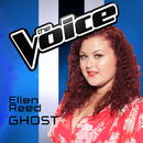 Ghost (The Voice Australia 2016 Performance)/Ellen Reed