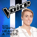 Heart's A Mess (The Voice Australia 2016 Performance)/Kim Sheehy