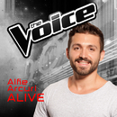 Alive (The Voice Australia 2016 Performance)/Alfie Arcuri