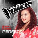 Perfect (The Voice Australia 2016 Performance)/Ellen Reed