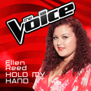 Hold My Hand (The Voice Australia 2016 Performance)/Ellen Reed