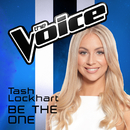 Be The One (The Voice Australia 2016 Performance)/Tash Lockhart