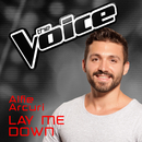 Lay Me Down (The Voice Australia 2016 Performance)/Alfie Arcuri