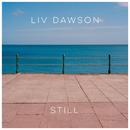Still/Liv Dawson
