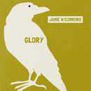 Glory/Jamie N Commons