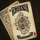 From A Liar To A Thief/The Tiger & Me