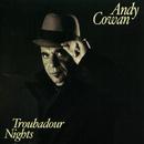 Troubadour Nights/Andy Cowan