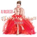 A Very Jazzamatazz Christmas/Ali McGregor
