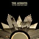 'Til My Tears Roll Away/The Audrey's