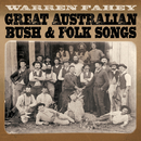 Great Australian Bush & Folk Songs/Warren Fahey