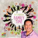 Family Time/Jay Laga'aia