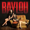 Go To Hell & I Love You/Baylou