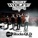 Live At CMC Rocks QLD 2015/The Wolfe Brothers