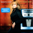 Feel This Free/Beccy Cole