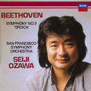 "Beethoven: Symphony No.3 ""Eroica""/Seiji Ozawa, San Francisco Symphony"
