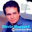 20 Greatest Hits/Merle Haggard