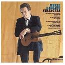 Strangers (Remastered)/Merle Haggard