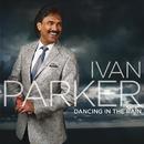 Dancing In The Rain/Ivan Parker