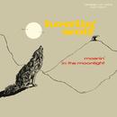 Moanin' In The Moonlight/Howlin' Wolf