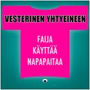 Faija Käyttää Napapaitaa/Vesterinen Yhtyeineen