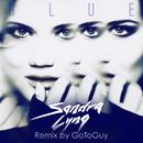 Blue (GoToGuy Remix)/Sandra Lyng