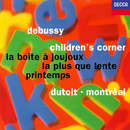Debussy: Children's Corner; La boîte à joujoux; Printemps; La plus que lente/Charles Dutoit, Orchestre Symphonique de Montréal