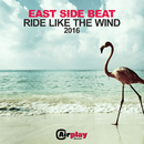 Ride Like The Wind/East Side Beat