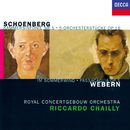 Schoenberg: 5 Orchestral Pieces; Chamber Symphony No. 1 / Webern: Im Sommerwind; Passacaglia/Riccardo Chailly, Royal Concertgebouw Orchestra