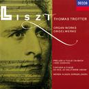 Liszt: Organ Works/Thomas Trotter