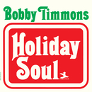 Holiday Soul/Bobby Timmons