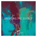 Breaking The Silence (Cyan)/Life.Church Worship