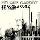 It Gonna Come (FKJ Remix)/Melody Gardot