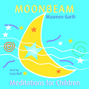 Moonbeam - Meditations For Children/Lucy Bell