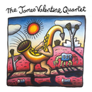 The Power And The Passion/The James Valentine Quartet
