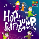 Hop! Skip! Jump! Dance!/Juice Music