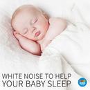 White Noise To Help Your Baby Sleep/Mark Walmsley