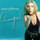 Angel/Gina Jeffreys