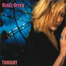 Tonight/Renee Geyer
