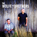 The Wolfe Brothers/The Wolfe Brothers