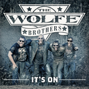 It's On/The Wolfe Brothers