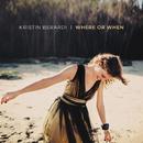 Where Or When/Kristin Berardi