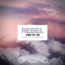 One Of Us (feat. Allie Crystal)/Rebel