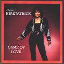 Game Of Love/Anne Kirkpatrick